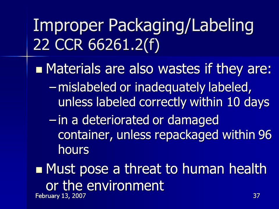Improper Packaging/Labeling 22 CCR 66261.2(f)