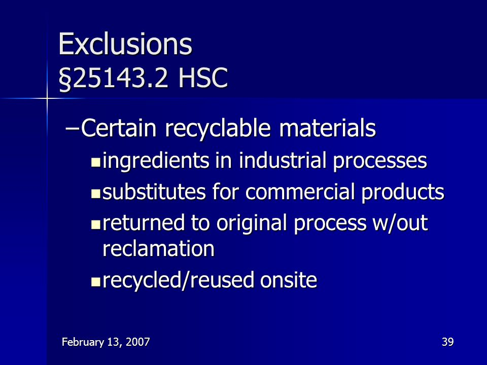 Exclusions §25143.2 HSC Certain recyclable materials
