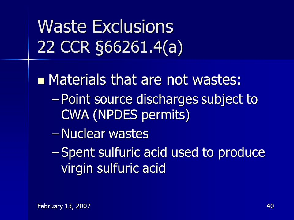 Waste Exclusions 22 CCR §66261.4(a)