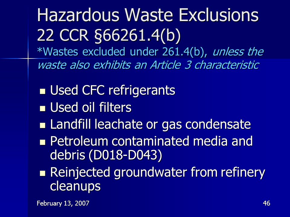 Hazardous Waste Exclusions 22 CCR §66261. 4(b)