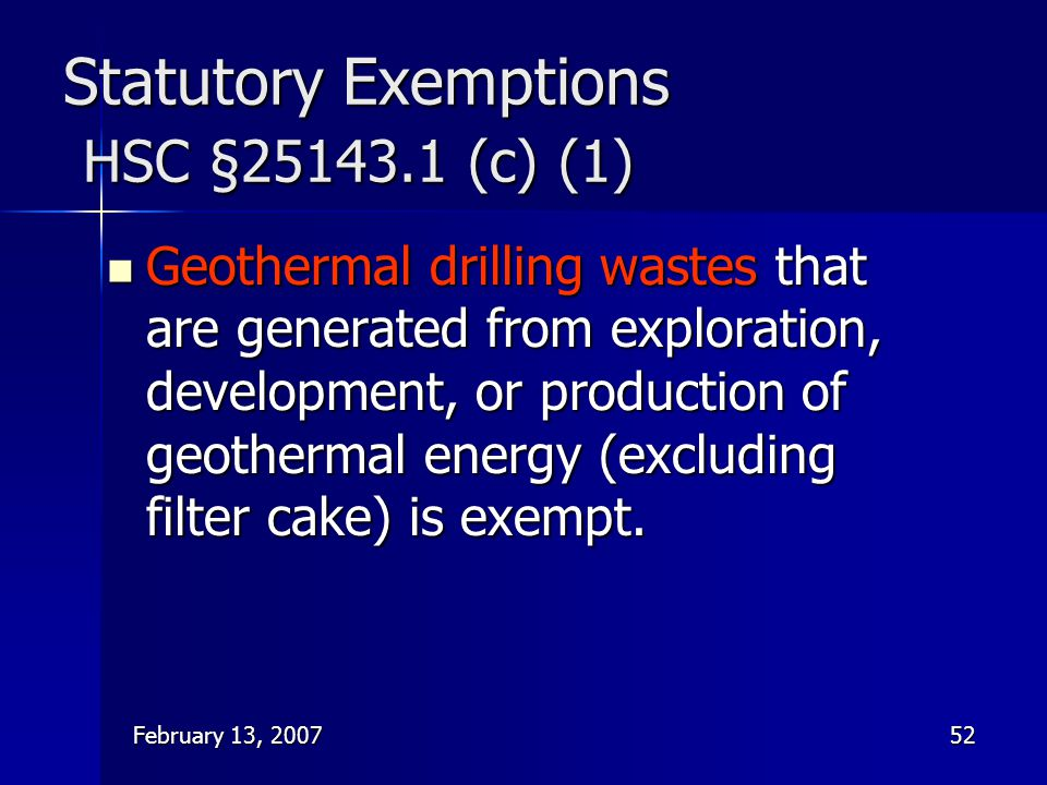 Statutory Exemptions HSC §25143.1 (c) (1)