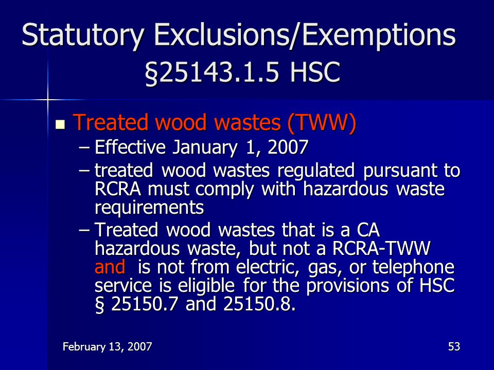 Statutory Exclusions/Exemptions §25143.1.5 HSC