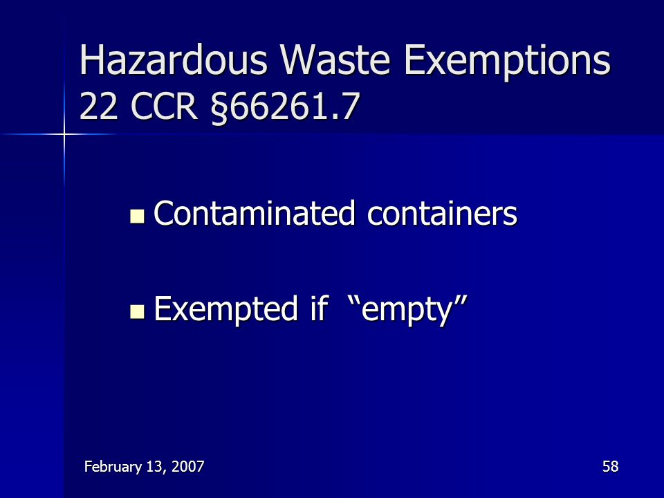Hazardous Waste Exemptions 22 CCR §66261.7