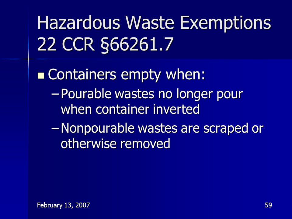 Hazardous Waste Exemptions 22 CCR §66261.7