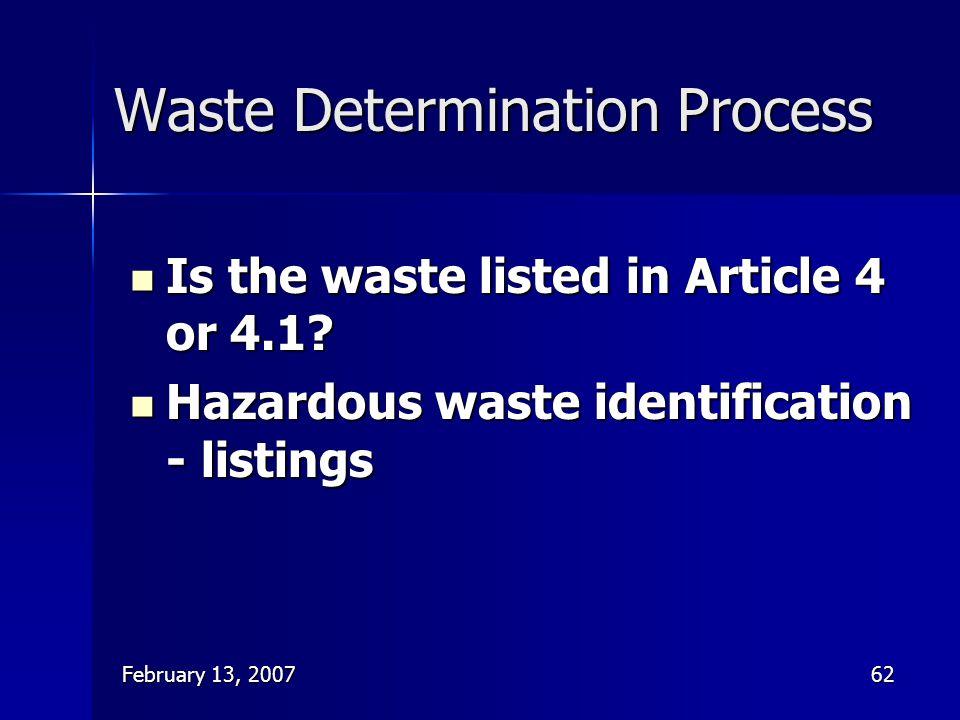 Waste Determination Process