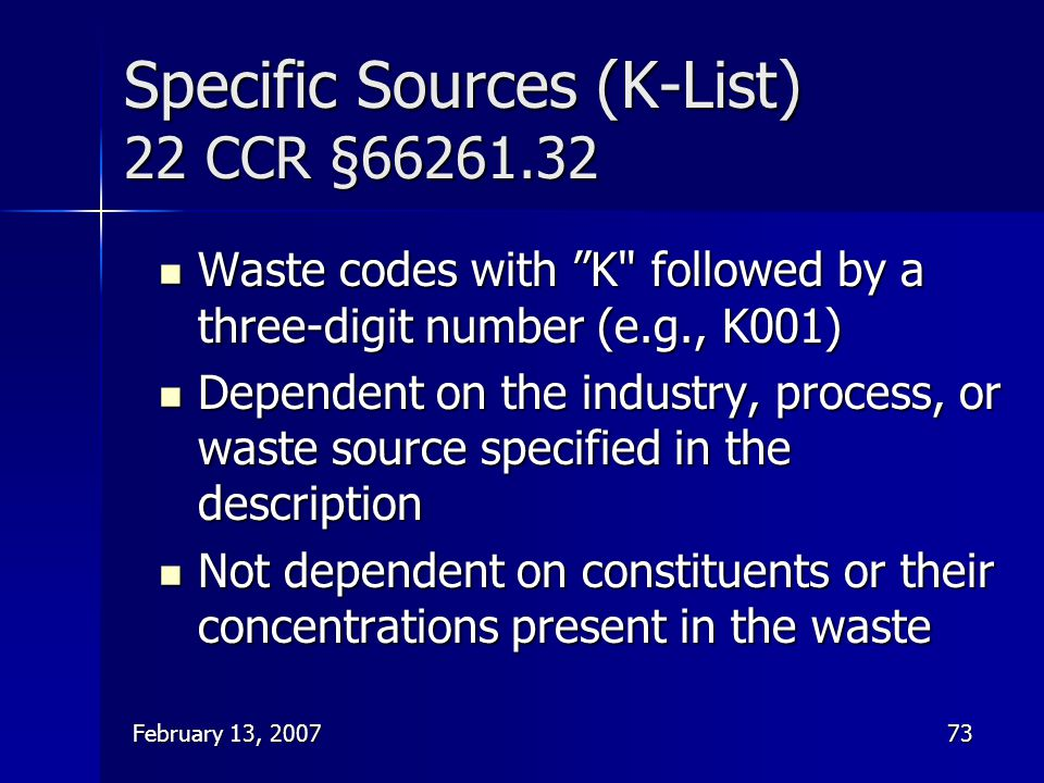 Specific Sources (K-List) 22 CCR §66261.32