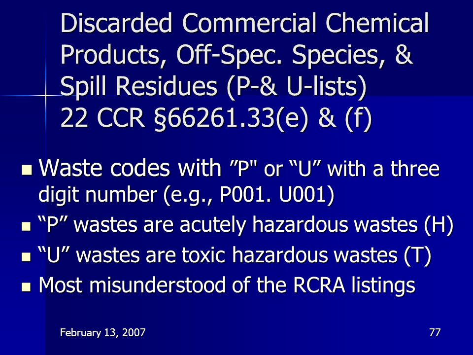 Discarded Commercial Chemical Products, Off-Spec