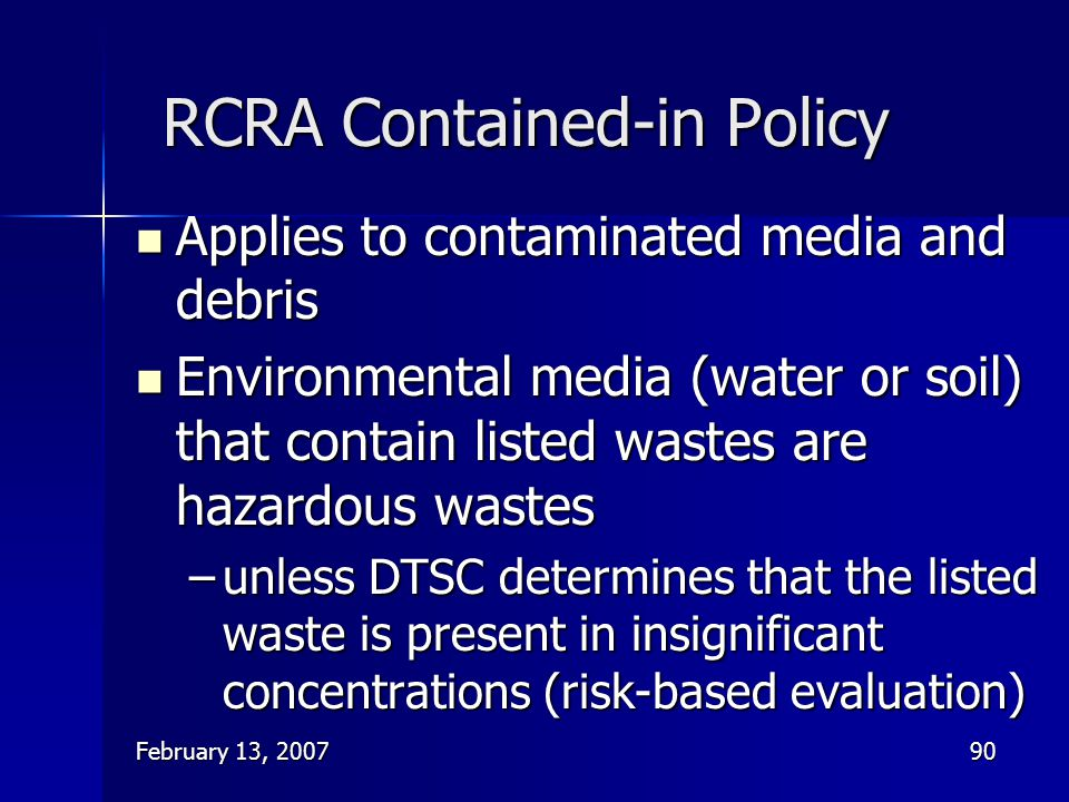 RCRA Contained-in Policy