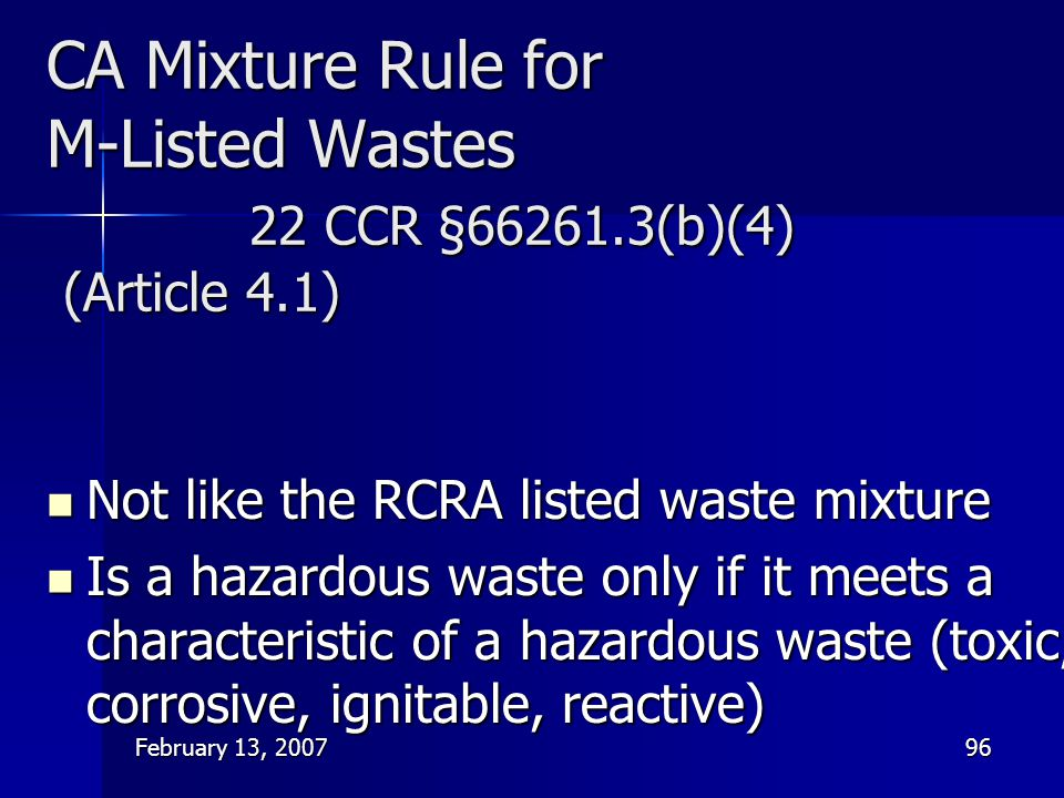 CA Mixture Rule for M-Listed Wastes 22 CCR §66261. 3(b)(4) (Article 4