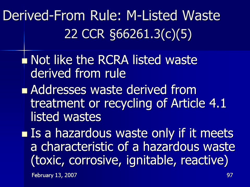 Derived-From Rule: M-Listed Waste 22 CCR §66261.3(c)(5)