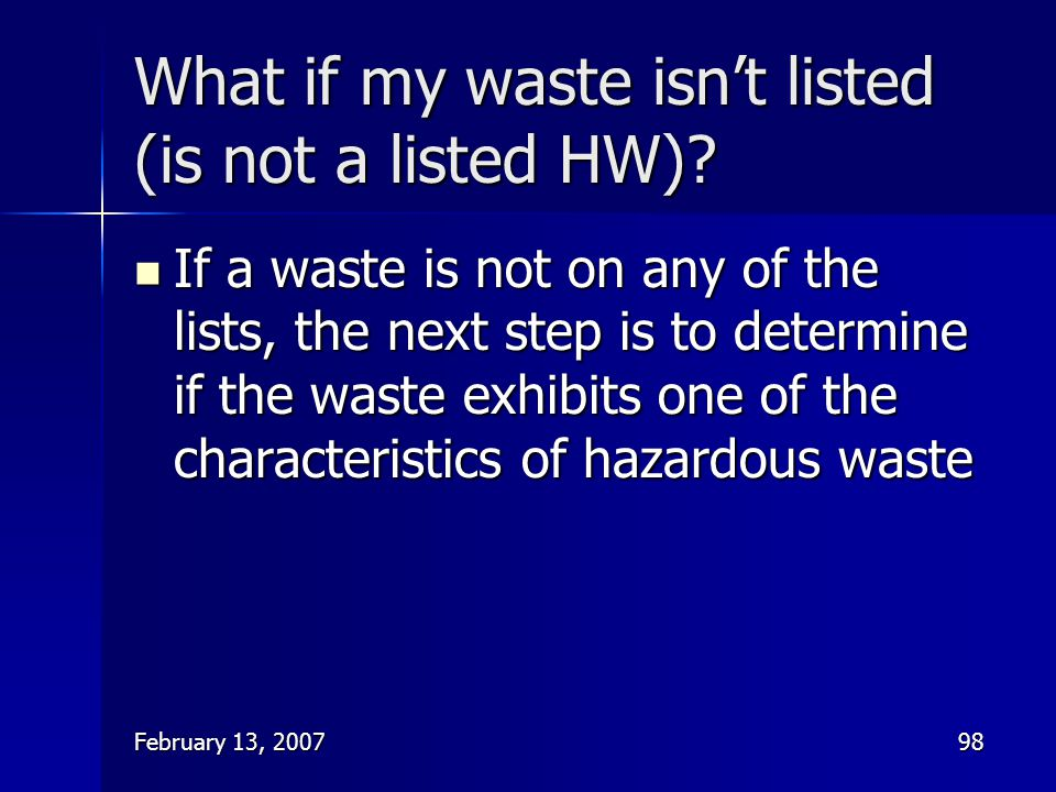 What if my waste isn't listed (is not a listed HW)