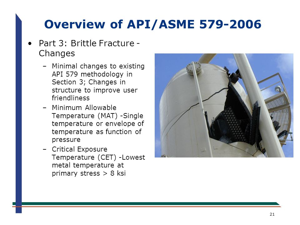 Overview of API/ASME 579-2006 Part 3: Brittle Fracture - Changes
