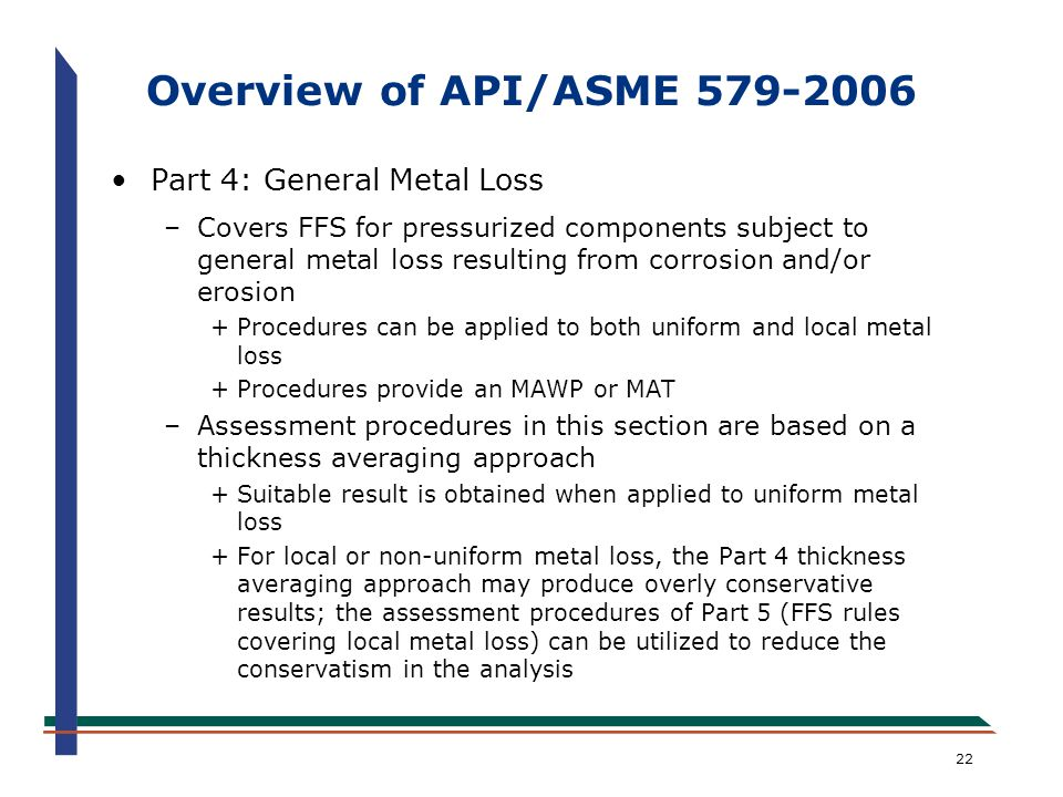 Overview of API/ASME 579-2006 Part 4: General Metal Loss