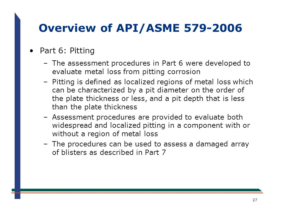 Overview of API/ASME 579-2006 Part 6: Pitting