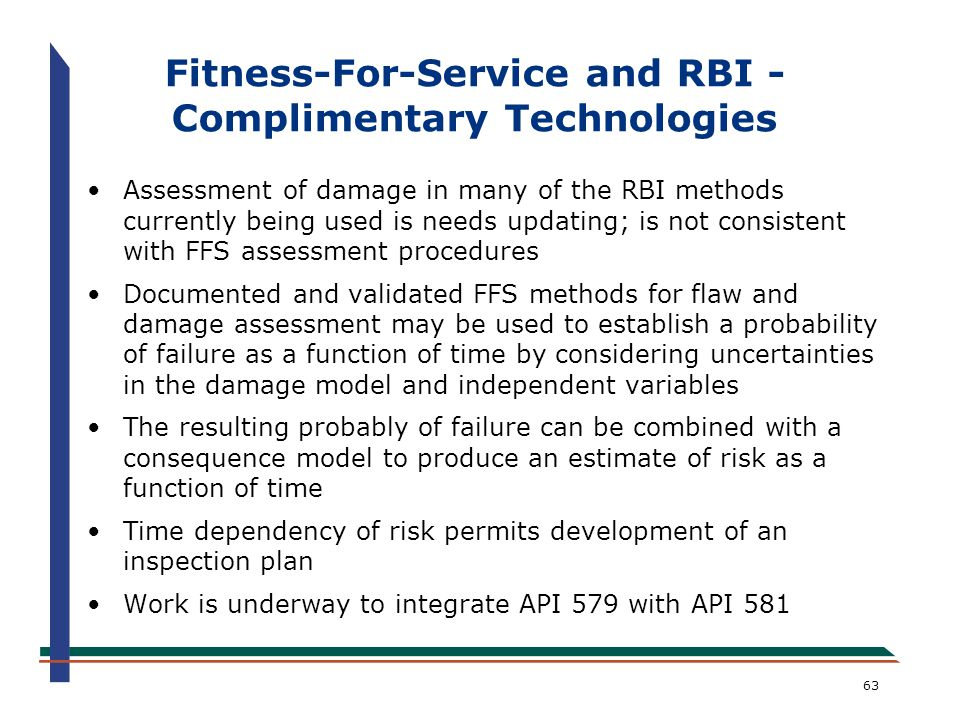 Fitness-For-Service and RBI - Complimentary Technologies