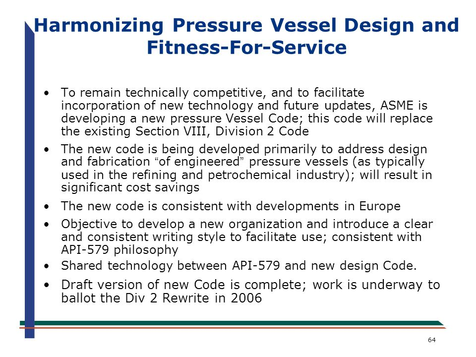Harmonizing Pressure Vessel Design and Fitness-For-Service