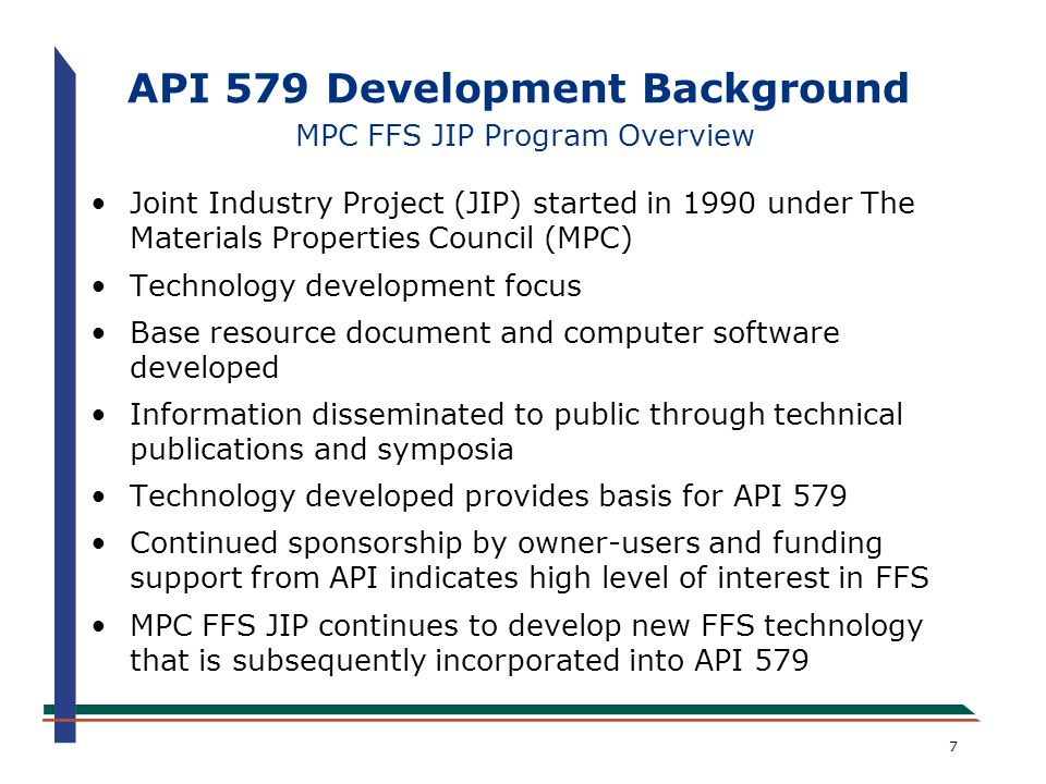 API 579 Development Background MPC FFS JIP Program Overview