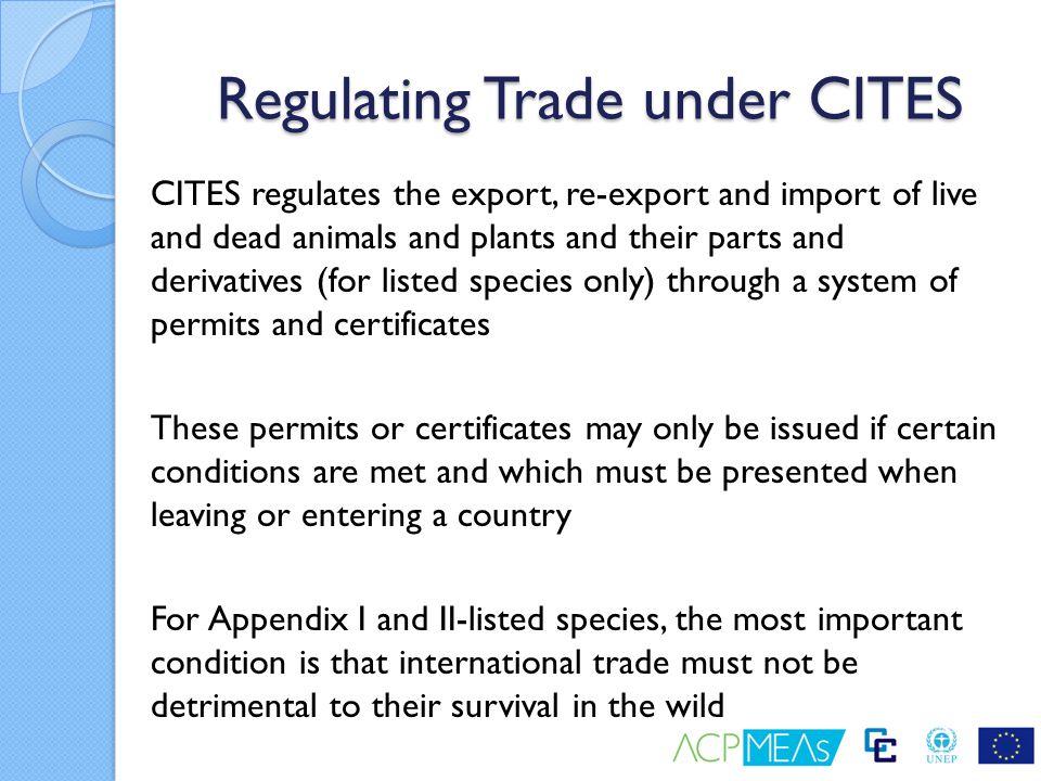 Regulating Trade under CITES
