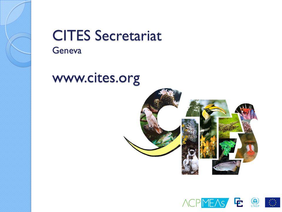 CITES Secretariat Geneva www.cites.org