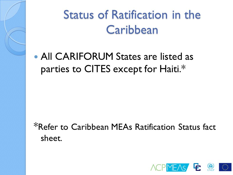 Status of Ratification in the Caribbean