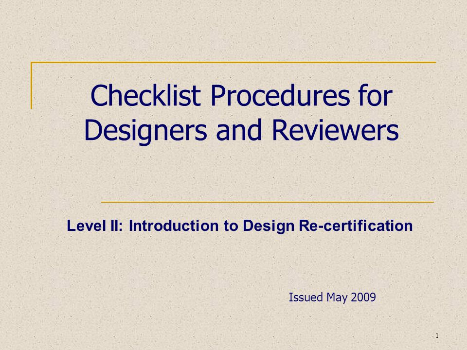 Level II: Introduction to Design Re-certification