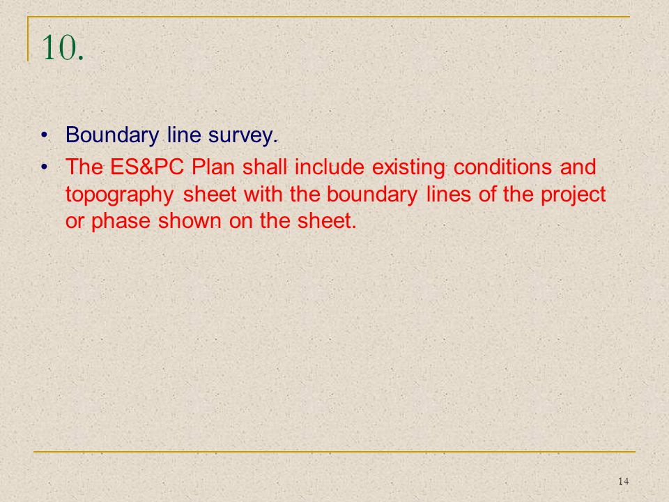 10. Boundary line survey.