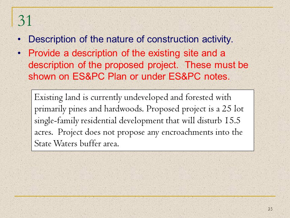 31 Description of the nature of construction activity.