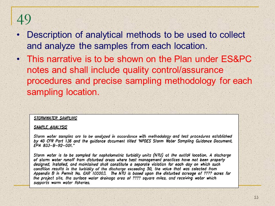 49 Description of analytical methods to be used to collect and analyze the samples from each location.