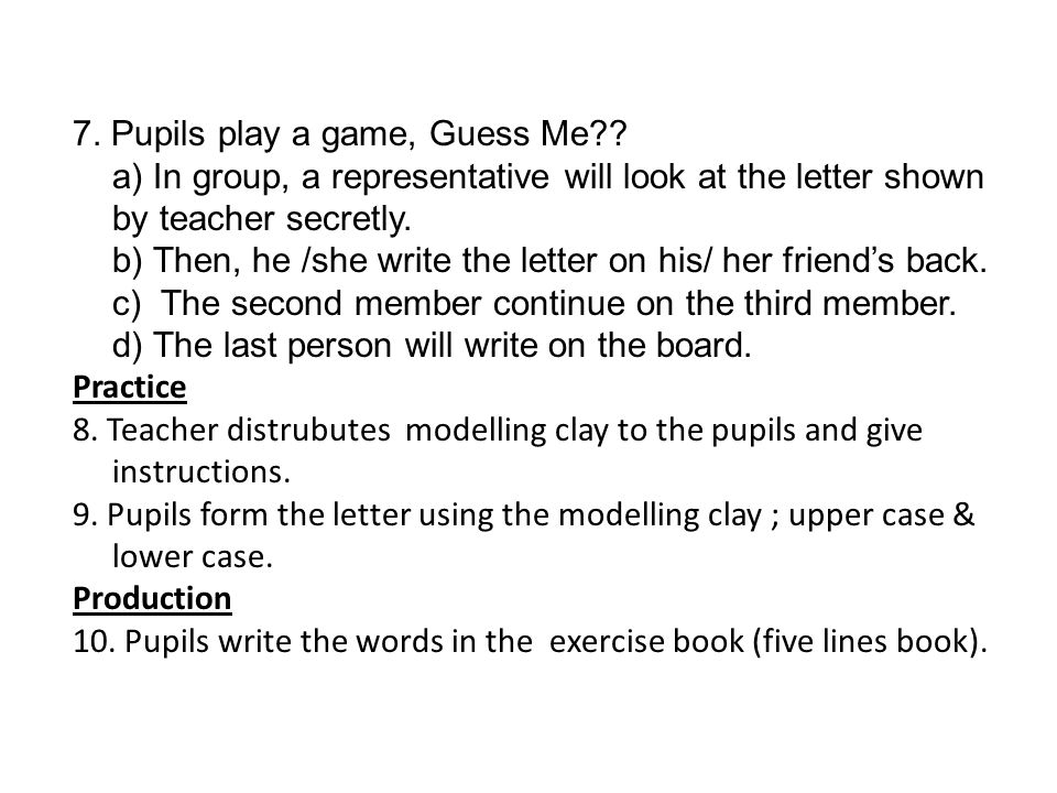 7. Pupils play a game, Guess Me