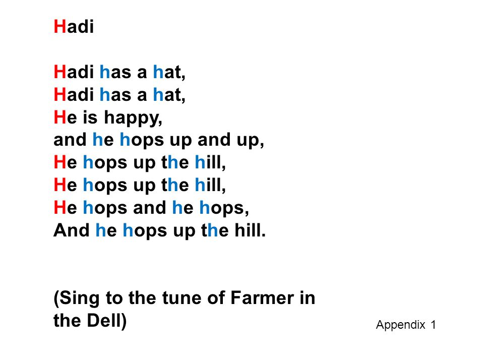 (Sing to the tune of Farmer in the Dell)
