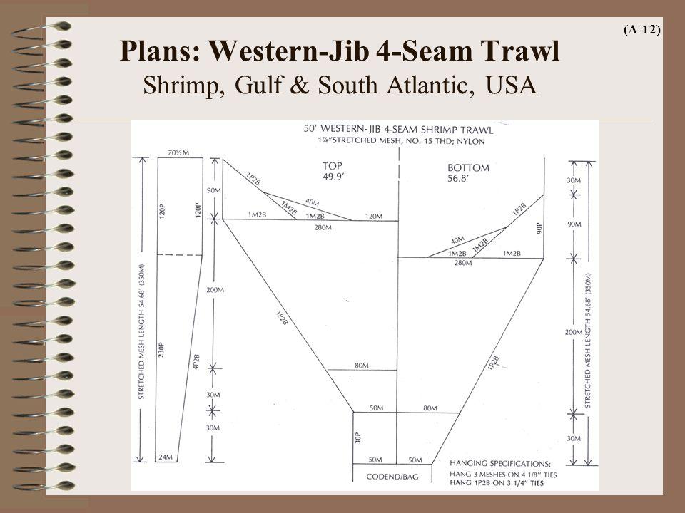 Plans: Western-Jib 4-Seam Trawl Shrimp, Gulf & South Atlantic, USA