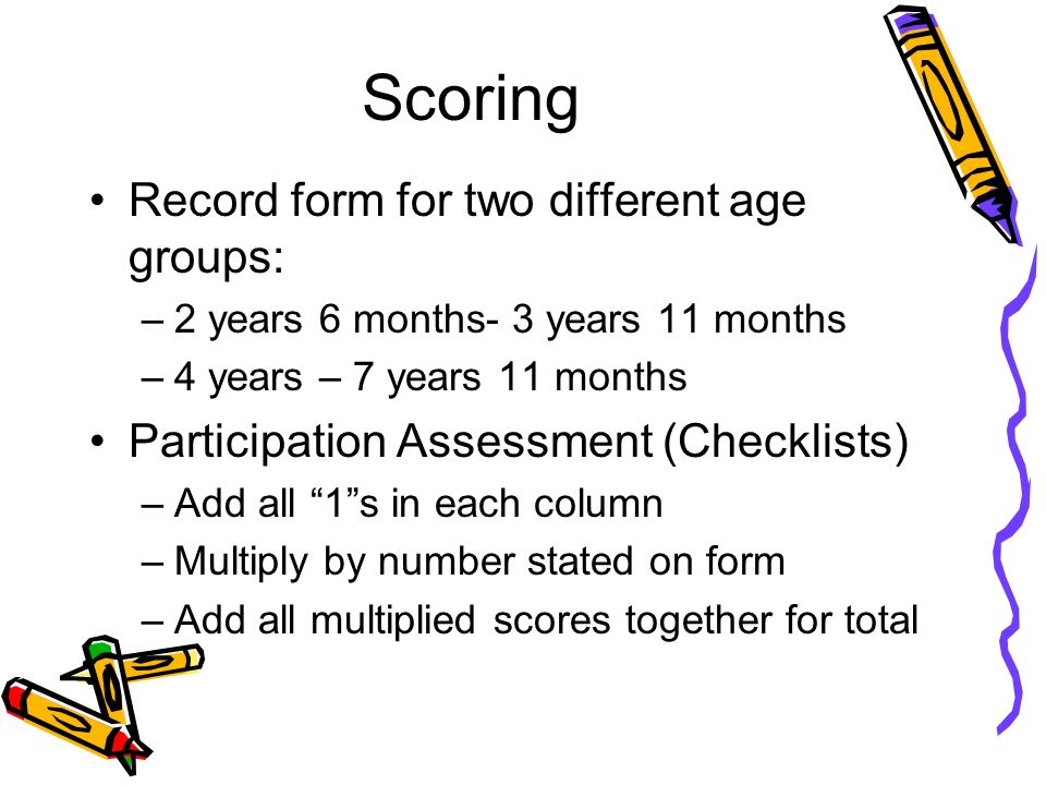Scoring Record form for two different age groups: