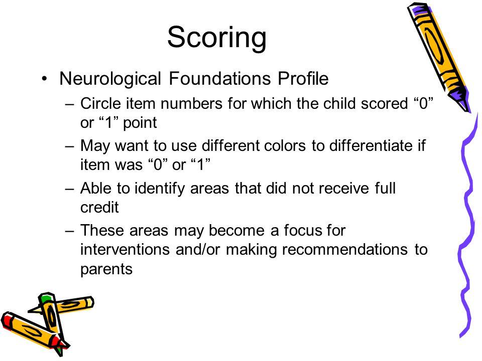 Scoring Neurological Foundations Profile