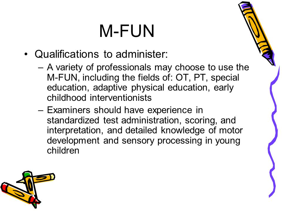 M-FUN Qualifications to administer: