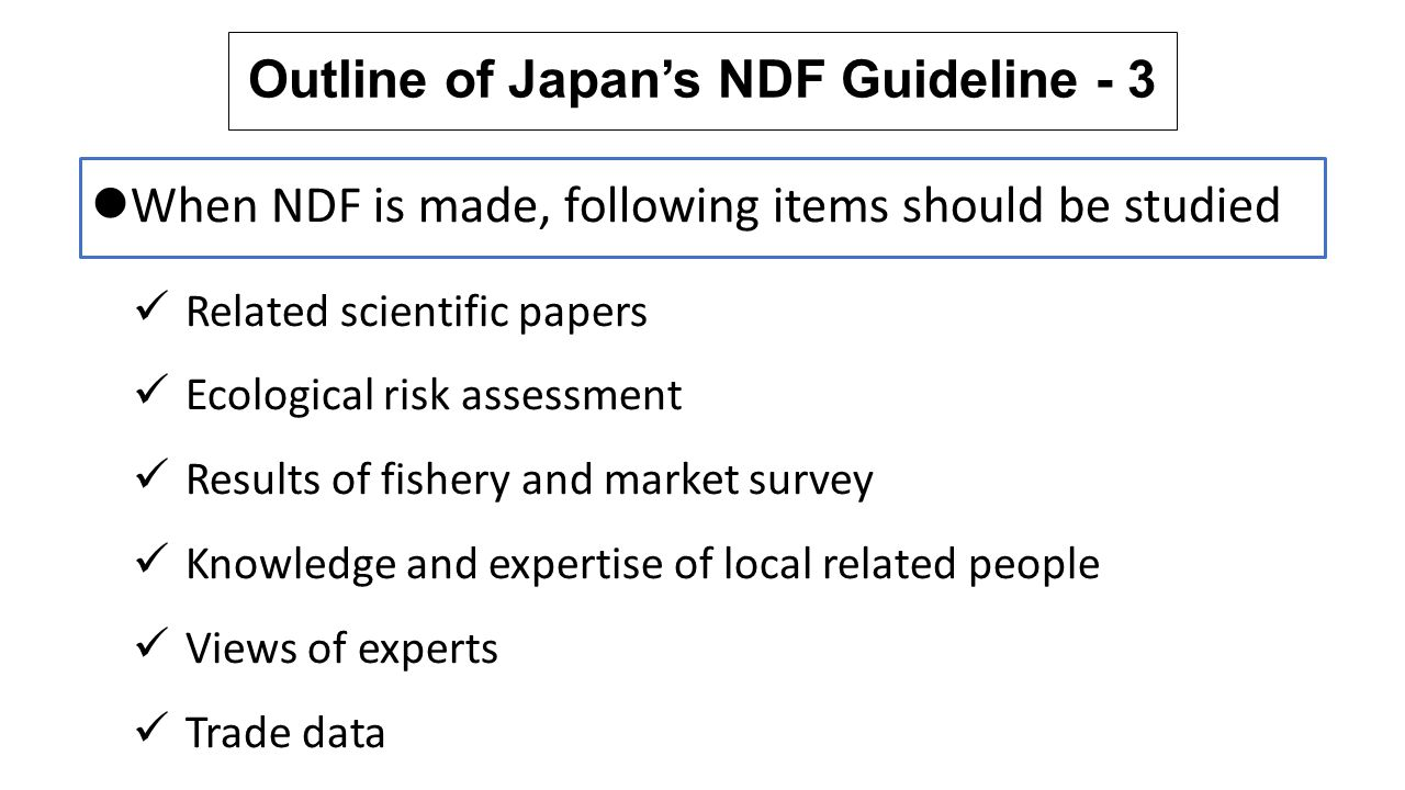 Outline of Japan's NDF Guideline - 3