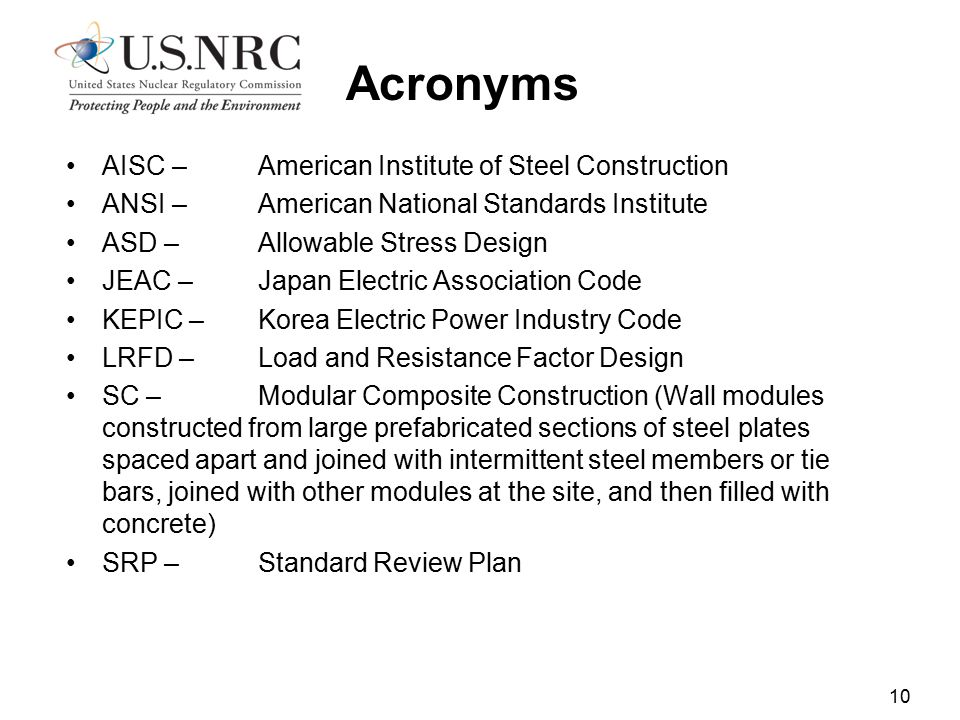 Acronyms AISC – American Institute of Steel Construction