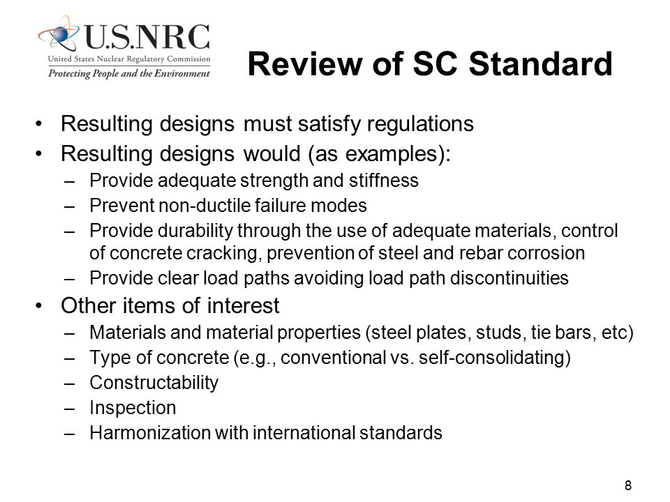 Review of SC Standard Resulting designs must satisfy regulations
