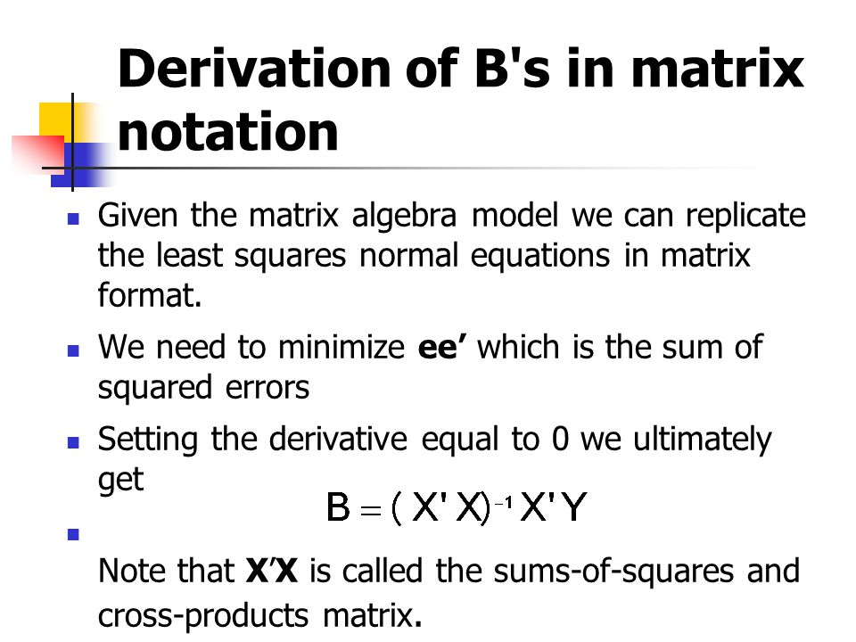 Derivation of B s in matrix notation