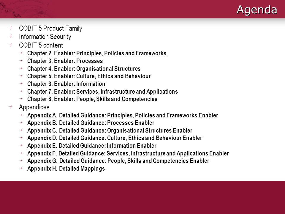 Agenda COBIT 5 Product Family Information Security COBIT 5 content