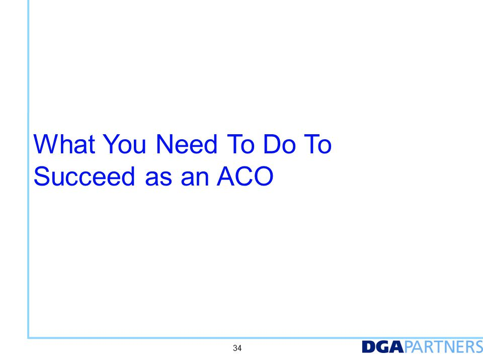 Key capabilities and initiatives needed for accountable care success