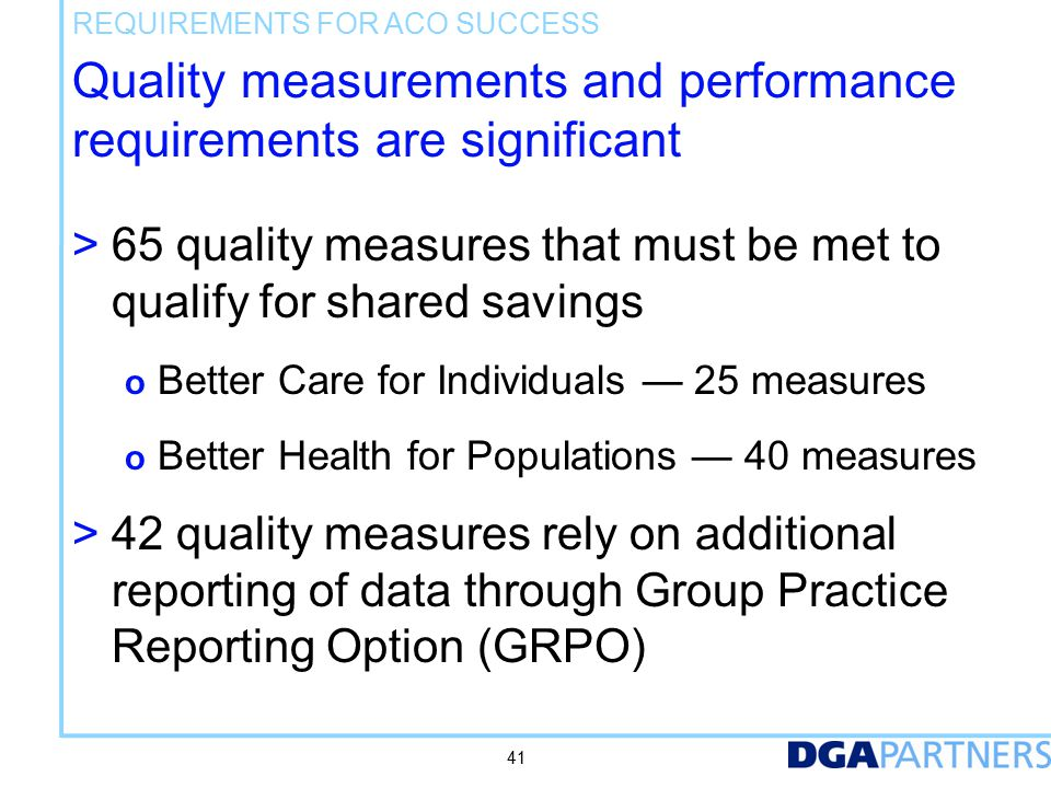 REQUIREMENTS FOR ACO SUCCESS