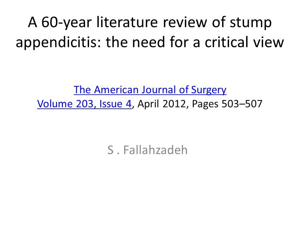 A 60-year literature review of stump appendicitis: the need for a critical view
