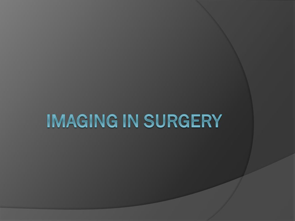 Imaging in Surgery