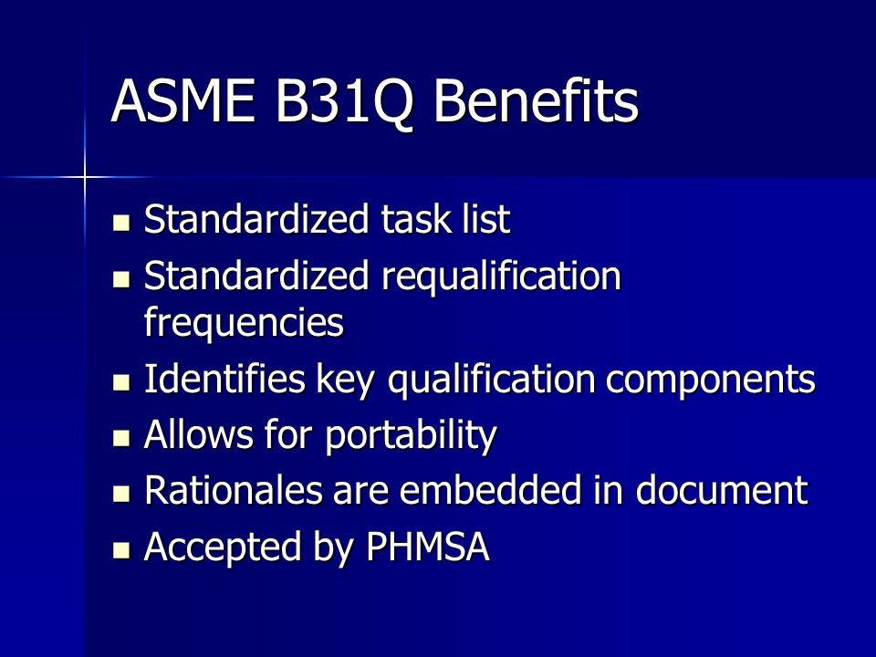 ASME B31Q Benefits Standardized task list