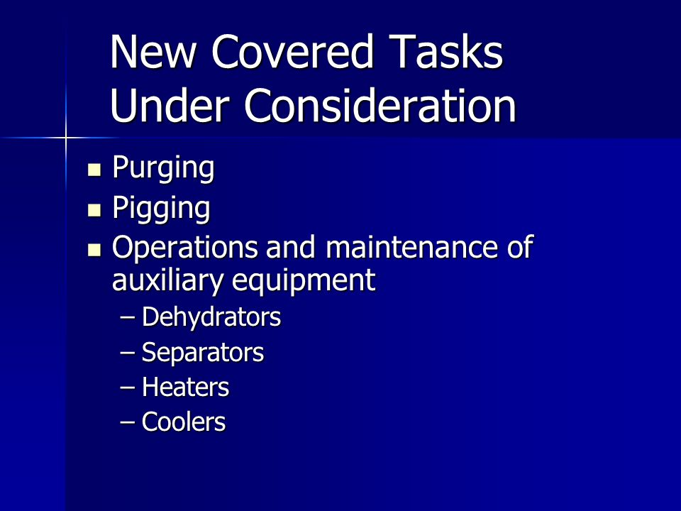 New Covered Tasks Under Consideration