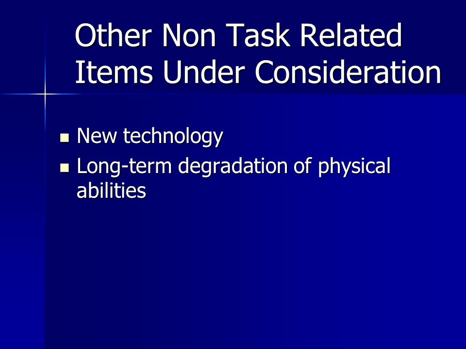 Other Non Task Related Items Under Consideration