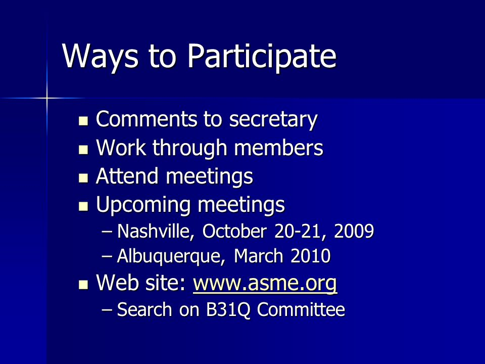 Ways to Participate Comments to secretary Work through members