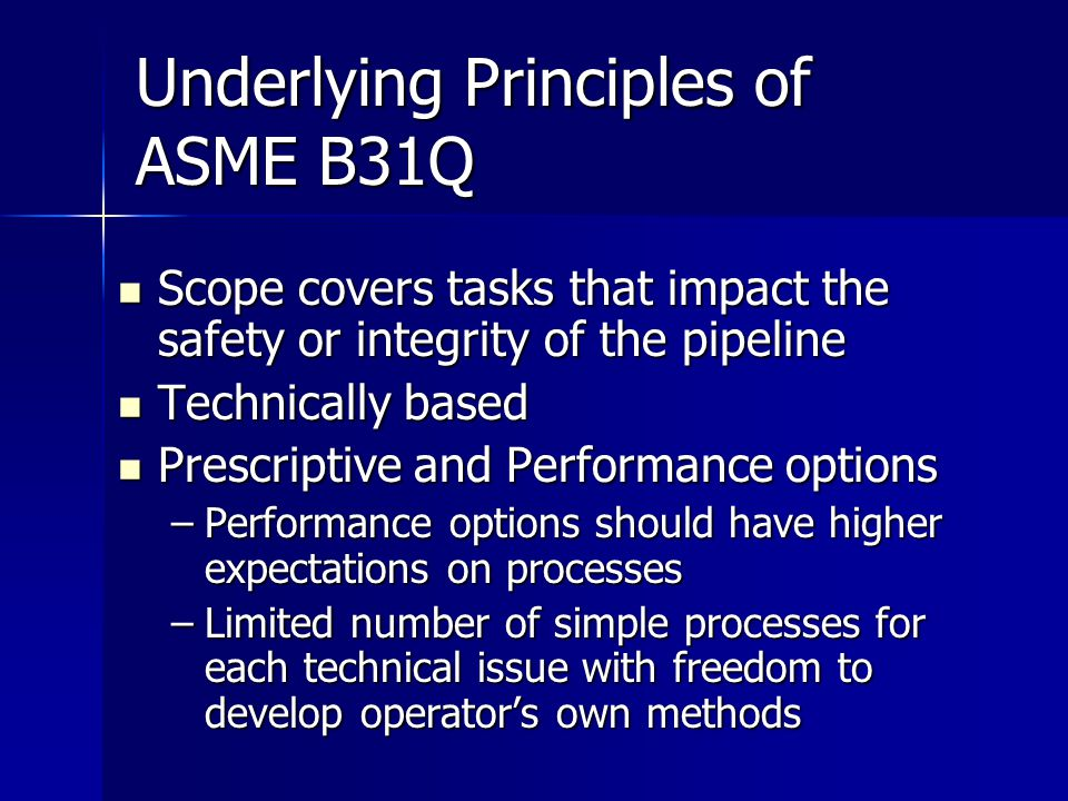 Underlying Principles of ASME B31Q