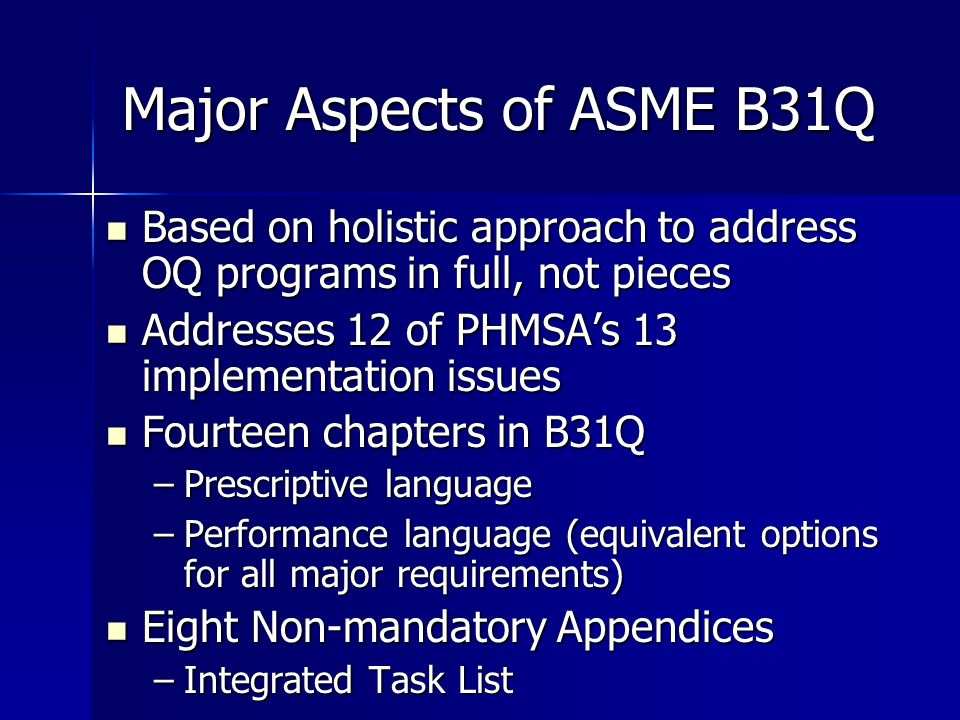 Major Aspects of ASME B31Q