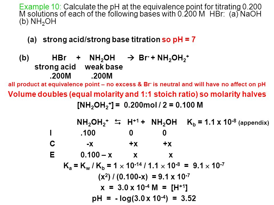 (a) strong acid/strong base titration so pH = 7